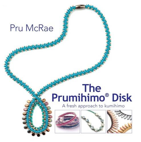 The Prumihimo Disk - a fresh approach to kumihimo