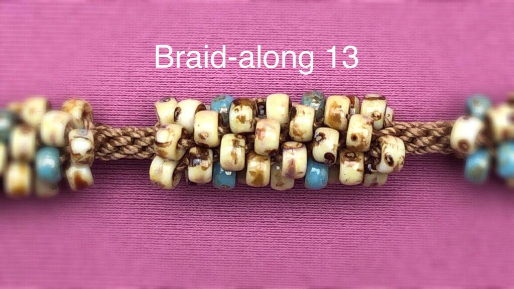 Braidalong13