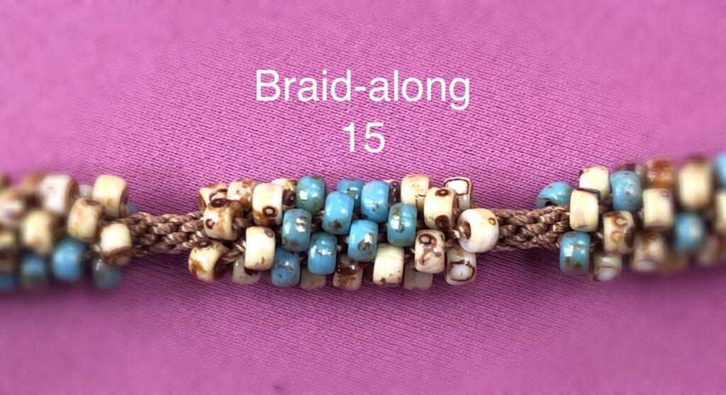 Braidalong 15